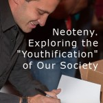 """Neoteny. Exploring the """"Youthification"""" of Our Society (Photo: Michael Blitch)"""